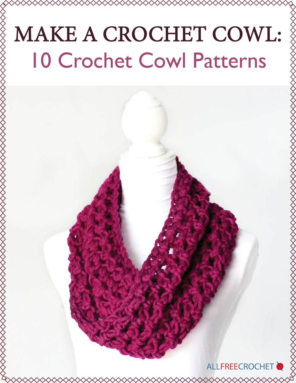 Make a Crochet Cowl 10 Crochet Cowl Patterns free eBook