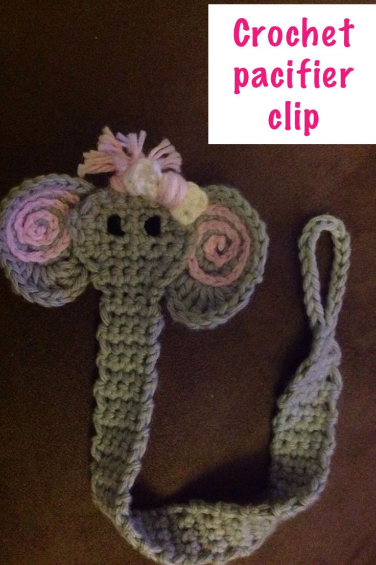 Awesome 1000 Images About Elephant Pattern On Pinterest Crochet Pacifier Clips Of Lovely 50 Ideas Crochet Pacifier Clips