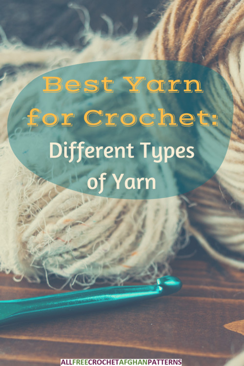 Awesome Best Yarn for Crochet Different Types Of Yarn Different Types Of Crochet Stitches Of Innovative 44 Images Different Types Of Crochet Stitches