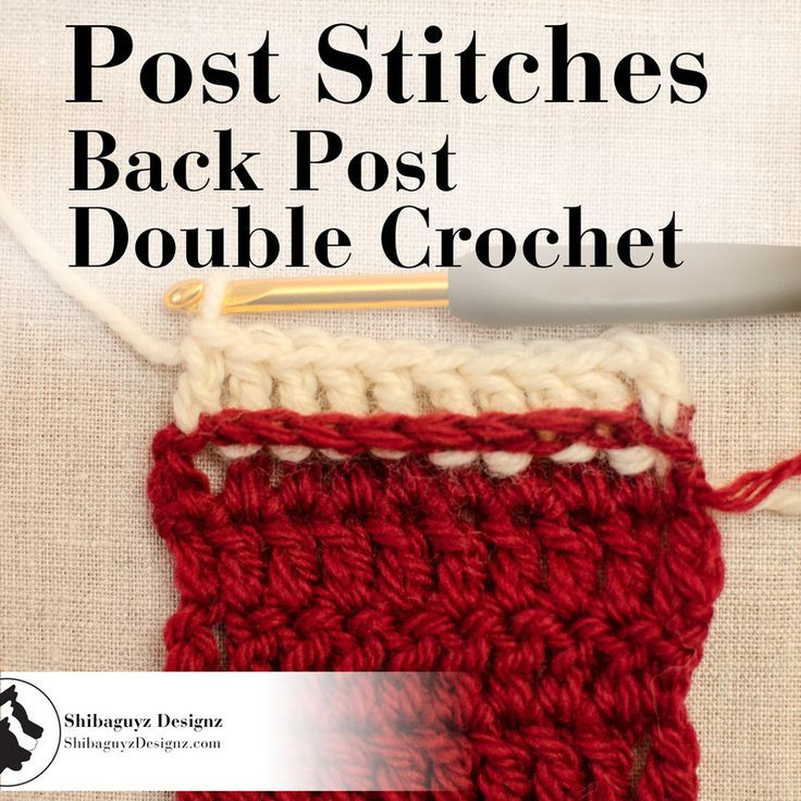 Crochet Post Stitches How to make the Back Post Double