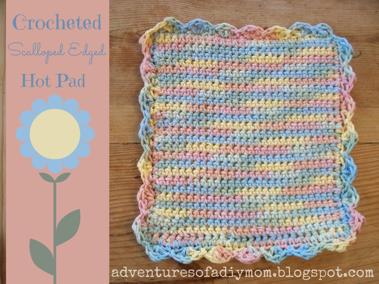 Awesome Crocheted Scalloped Edged Hot Pad Adventures Of A Diy Mom Crochet Hot Pad Pattern Of Awesome 35 Pictures Crochet Hot Pad Pattern