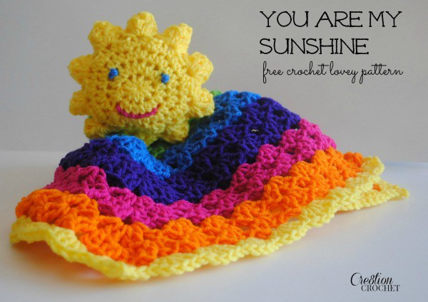 Awesome Free Pattern – You are My Sunshine – Crochet Free Crochet Lovey Pattern Of Attractive 43 Pics Free Crochet Lovey Pattern