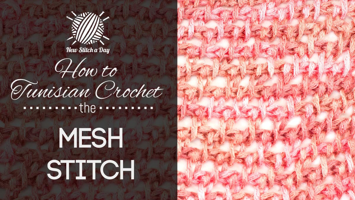 Awesome How to Tunisian Crochet the Mesh Stitch Tunisian New Crochet Stitches Of Adorable 47 Photos New Crochet Stitches