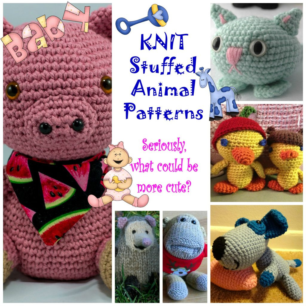 Awesome Knit Stuffed Animal Patterns Make Your Child S Dreams E Knit Stuffed Animals Of Beautiful 47 Pics Knit Stuffed Animals