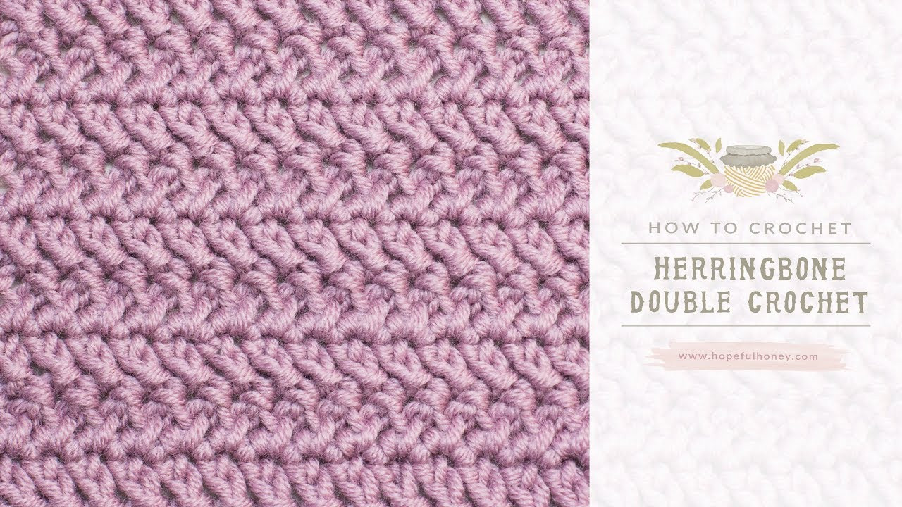 Awesome Learn A New Crochet Stitch the Herringbone Double Crochet Dc Crochet Stitch Of Gorgeous 46 Images Dc Crochet Stitch