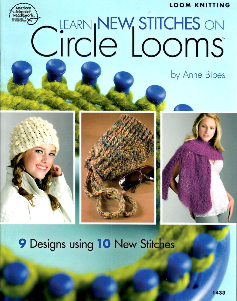 Awesome Loom Pattern Book Learn New Stitches for Circle Looms Circle Loom Knitting Of Superb 50 Images Circle Loom Knitting