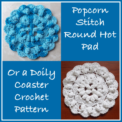 Popcorn Stitch Round Hot Pad FREE Crochet Pattern