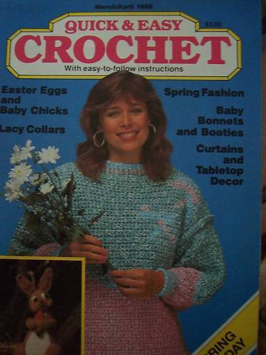 Awesome Quick & Easy Crochet Pattern Magazine Apr 1988 Bunny Quick and Easy Crochet Magazine Of Amazing 40 Models Quick and Easy Crochet Magazine