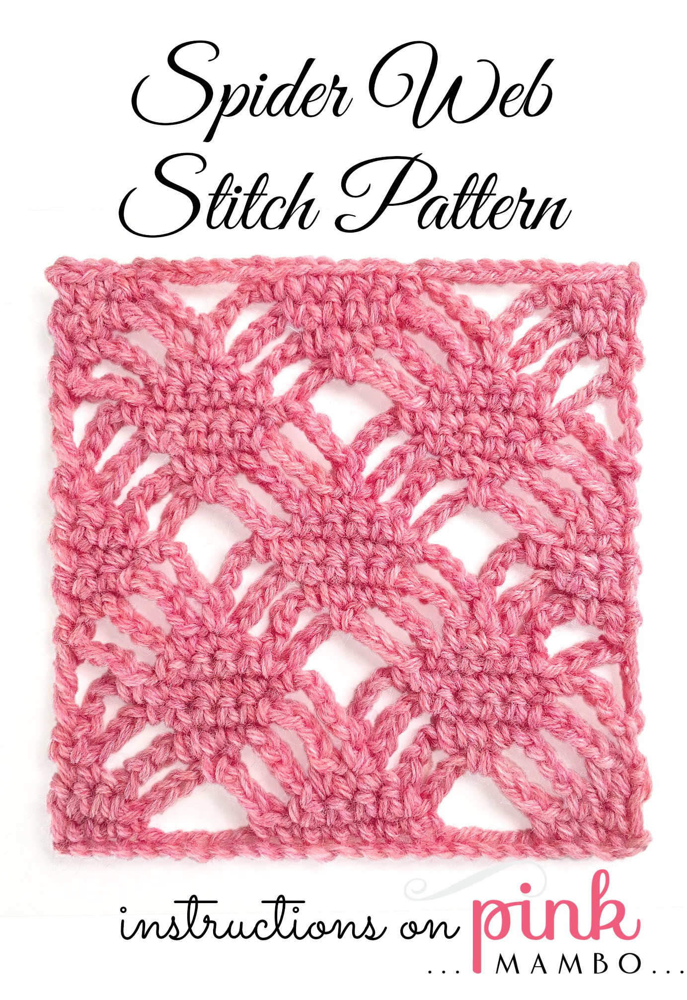 Awesome Spider Web Crochet Stitch Pattern Pink Mambo Lacy Crochet Stitches Of New 49 Photos Lacy Crochet Stitches