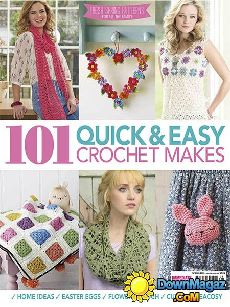 101 Quick & Easy Crochet Makes Spring 2015 Download