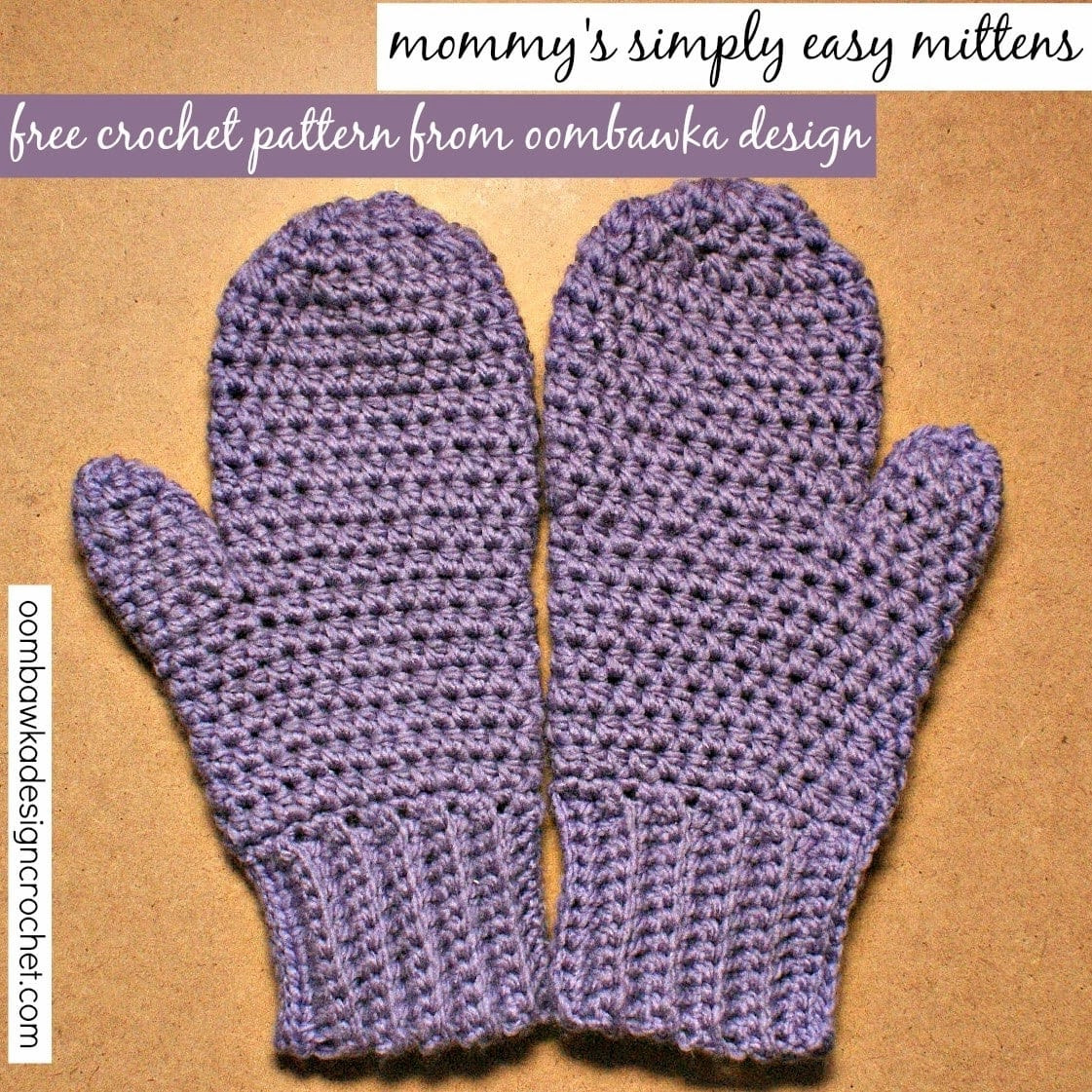 Beautiful Mommy's Simply Easy Mittens – Free Pattern • Oombawka Free Crochet Mitten Patterns Of Gorgeous 41 Ideas Free Crochet Mitten Patterns