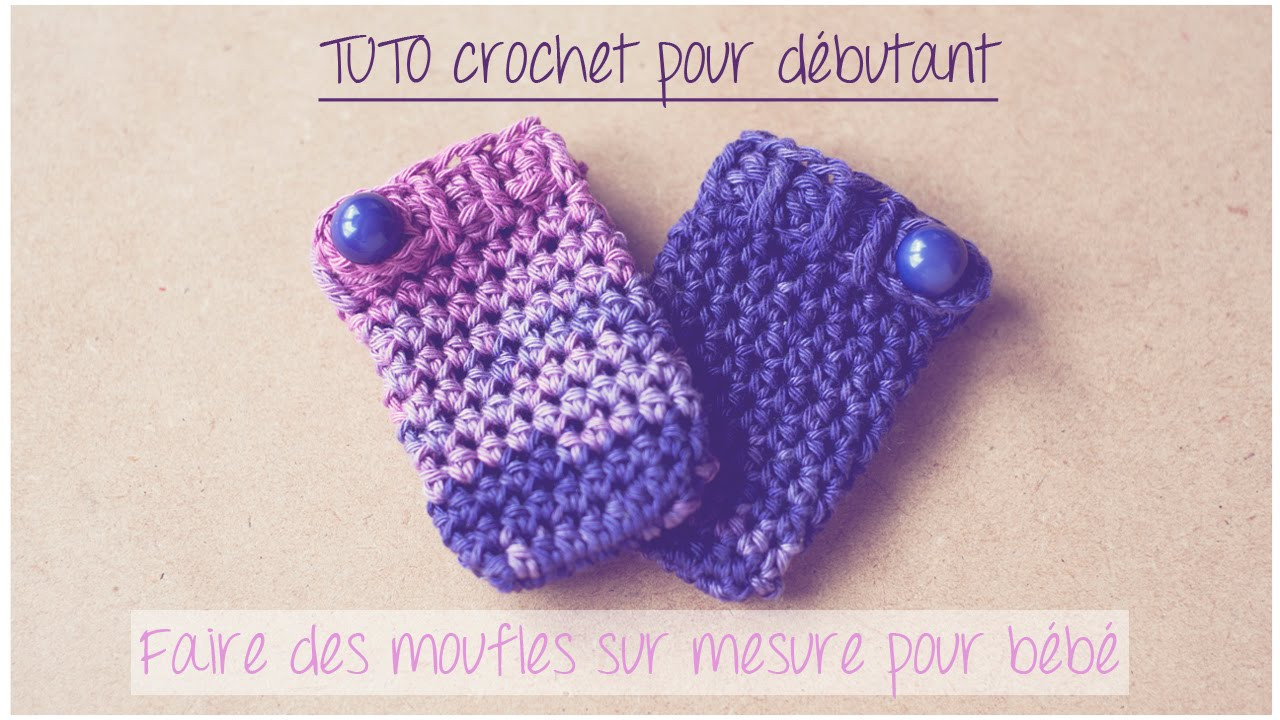 Beautiful Moufles Sur Mesure Pour Bébé Au Crochet Tuto Pour Youtube Crochet Videos Of Lovely 45 Images Youtube Crochet Videos