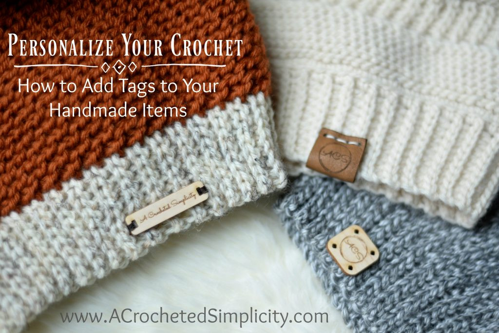 Personalize Your Crochet How to Add Labels & Tags to