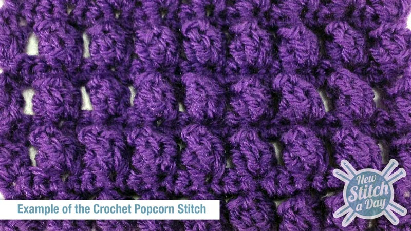 Beautiful the Popcorn Stitch Crochet Stitch 21 New Stitch A Day Popcorn Stitch Crochet Patterns Of Best Of How to Crochet Lazy Popcorn Stitch No Removing Your Hook Popcorn Stitch Crochet Patterns