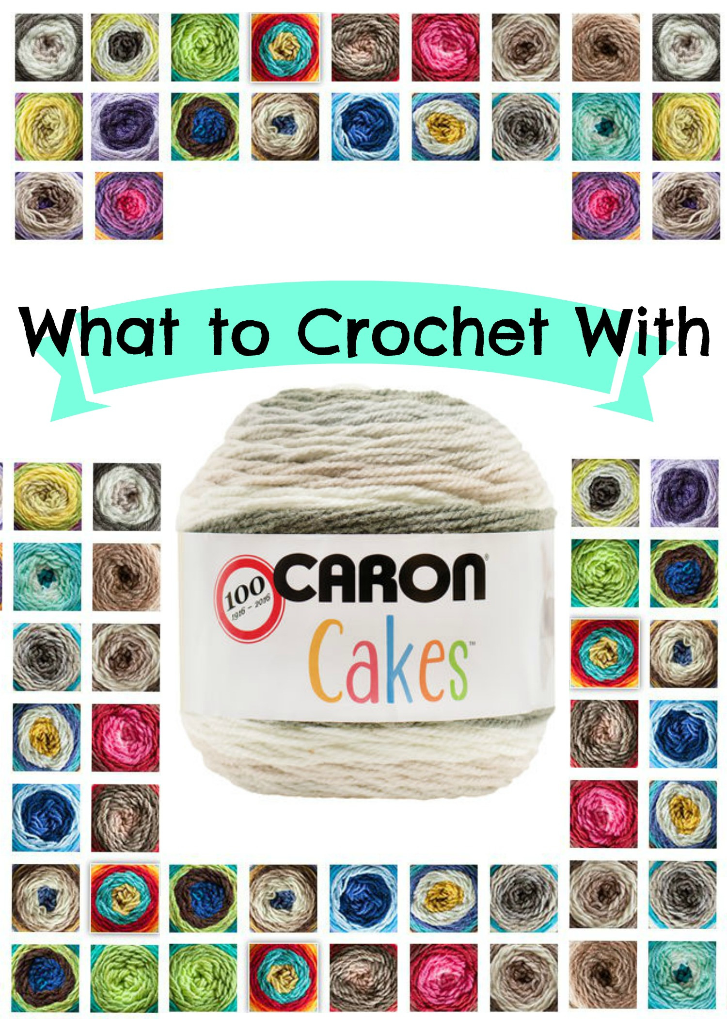 What to Crochet With Caron Cakes Yarn Happily Hooked