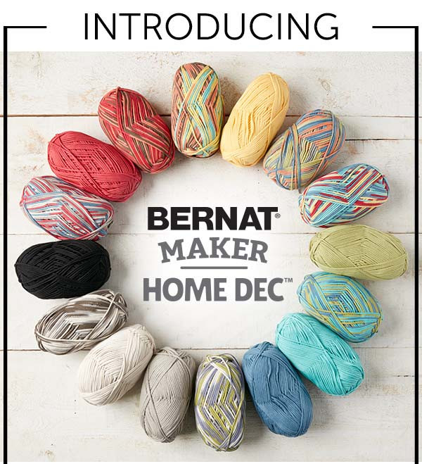 Bernat Maker Home Dec Yarn Unique Introducing the New Bernat Maker Home Dec Yarn Of Charming 45 Ideas Bernat Maker Home Dec Yarn