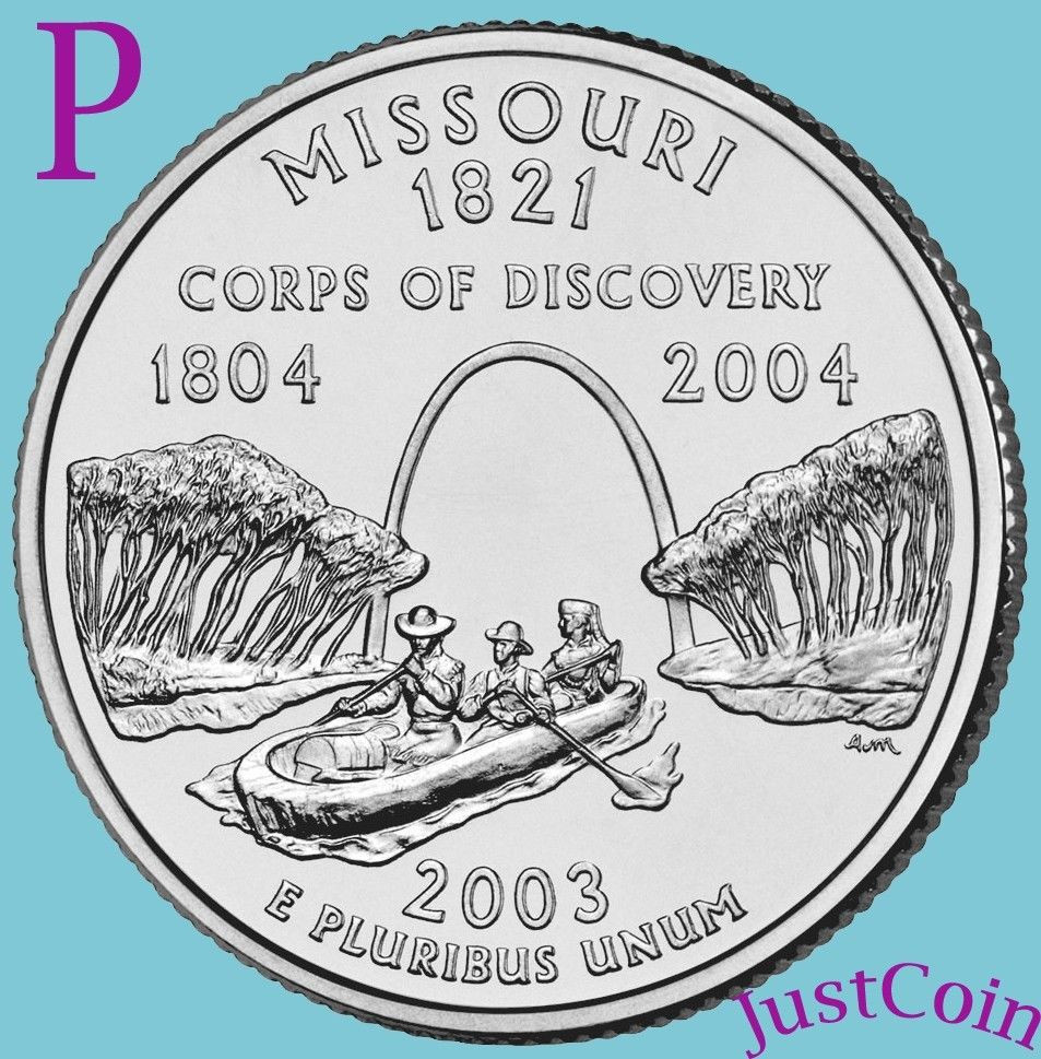 Best Of 2003 P Missouri State Mo Quarter Uncirculated From U S State Quarter Mintage Of Unique 41 Models State Quarter Mintage