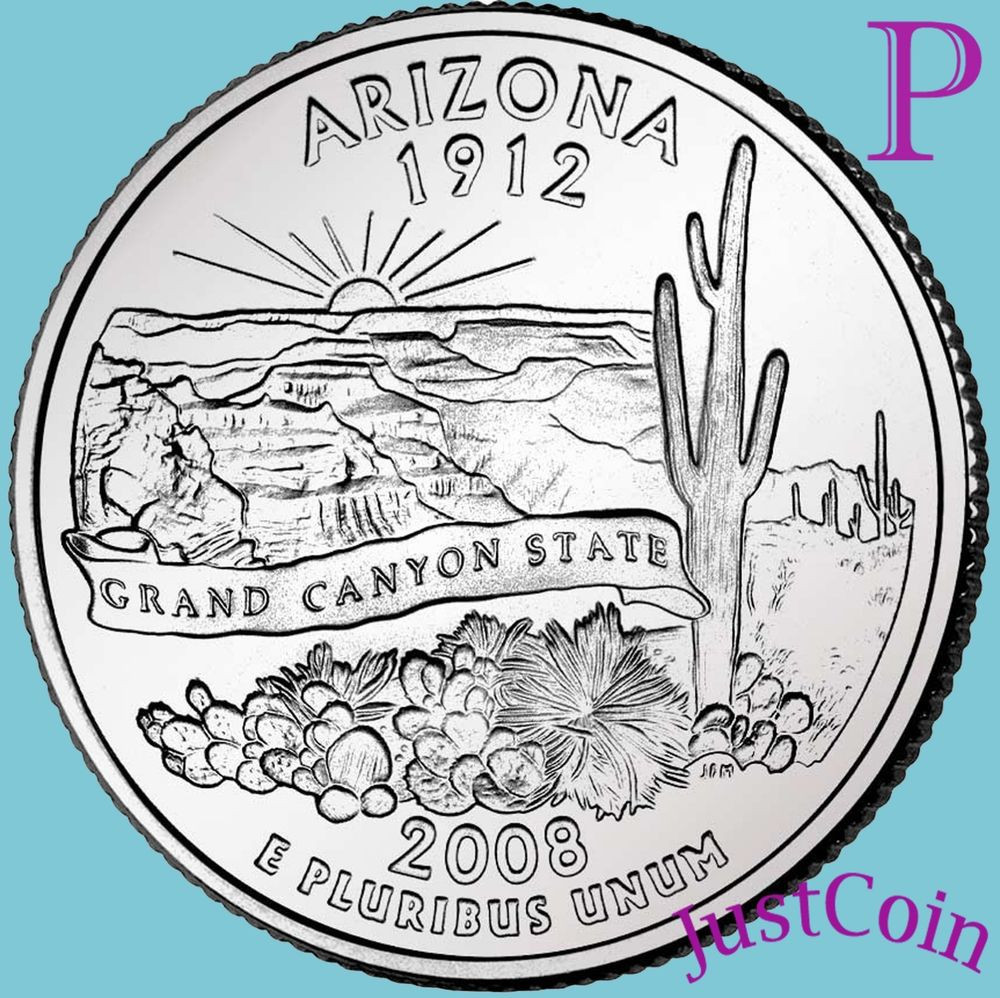 Best Of 2008 P Arizona State Az Quarter Uncirculated From U S State Quarter Mintage Of Unique 41 Models State Quarter Mintage