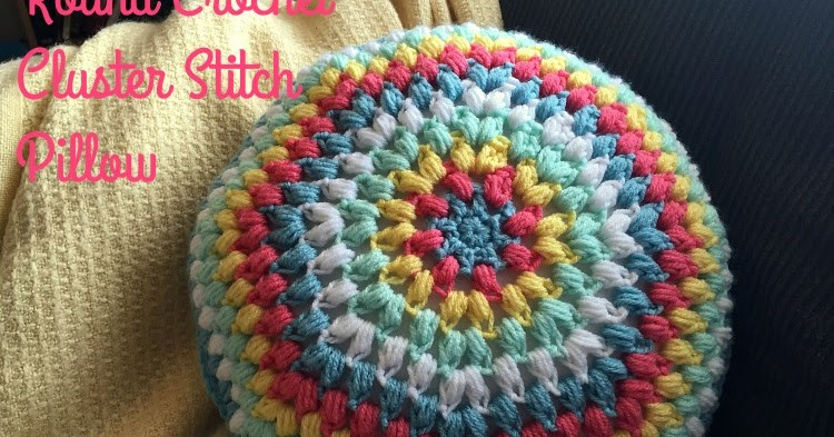 Best Of 5 Little Monsters Round Crochet Cluster Stitch Pillow Crochet Round Pillow Of Contemporary 43 Models Crochet Round Pillow