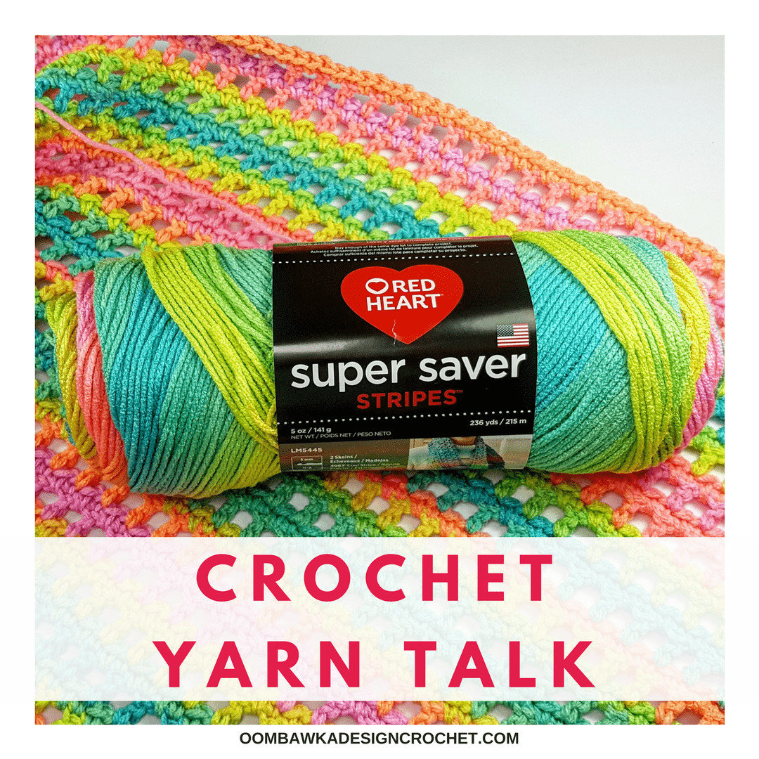 Crochet Yarn Talk Red Heart Super Saver Stripes Yarn