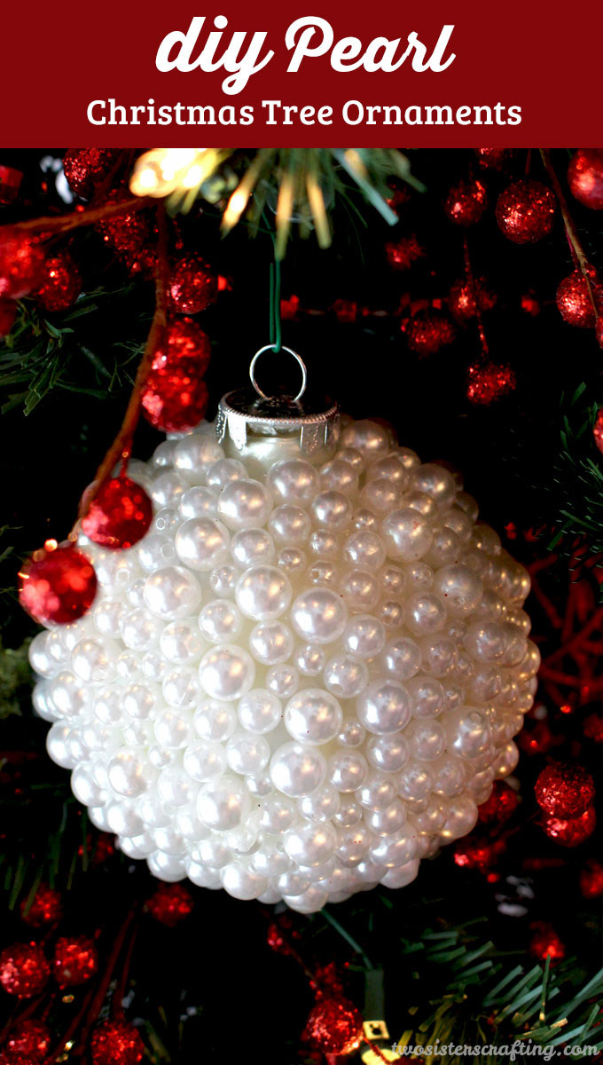 Best Of Diy Pearl Christmas ornaments Two Sisters Crafting Unique Christmas Tree ornaments Of Perfect 47 Ideas Unique Christmas Tree ornaments