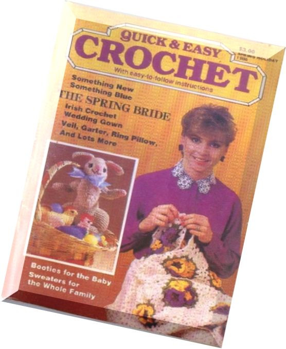 Best Of Download Quick & Easy Crochet 1986 Spring Holiday Pdf Quick and Easy Crochet Magazine Of Amazing 40 Models Quick and Easy Crochet Magazine