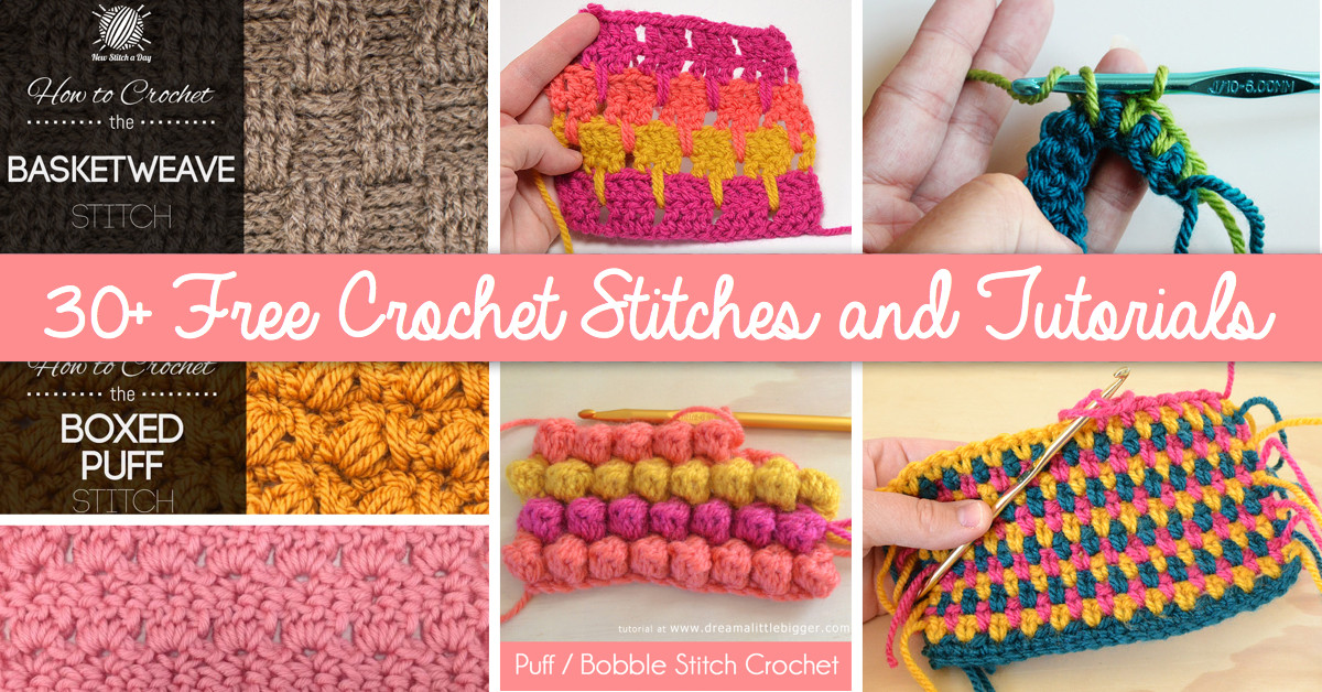 Best Of How to Crochet 30 Free Crochet Stitches and Tutorials Crochet Stitches for Beginners Of Amazing 46 Models Crochet Stitches for Beginners