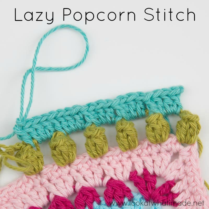 How to Crochet Lazy Popcorn Stitch No Removing Your Hook