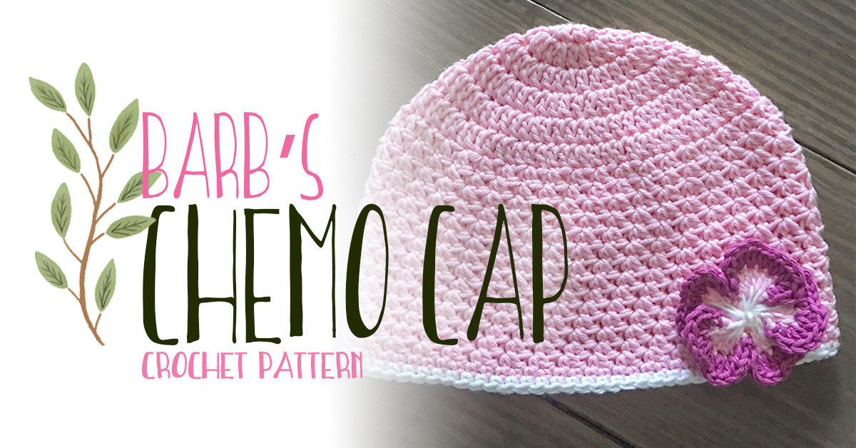 Chemo Cap Pattern Awesome Barb S Chemo Cap Crochet Pattern Of Adorable 45 Models Chemo Cap Pattern