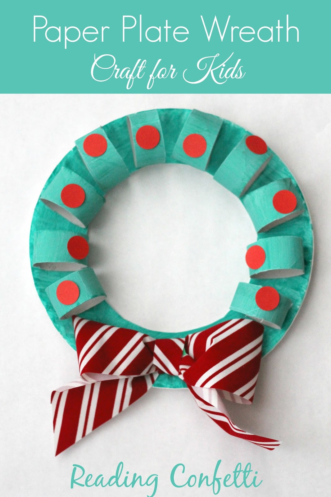 Christmas Paper Crafts Lovely Cardboard Tube and Paper Plate Wreath Craft Reading Confetti Of Adorable 49 Pictures Christmas Paper Crafts