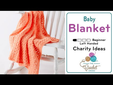 Crochet Baby Blanket Youtube Awesome How to Crochet A Baby Blanket Easy Peasy Left Handed Of Marvelous 47 Pictures Crochet Baby Blanket Youtube