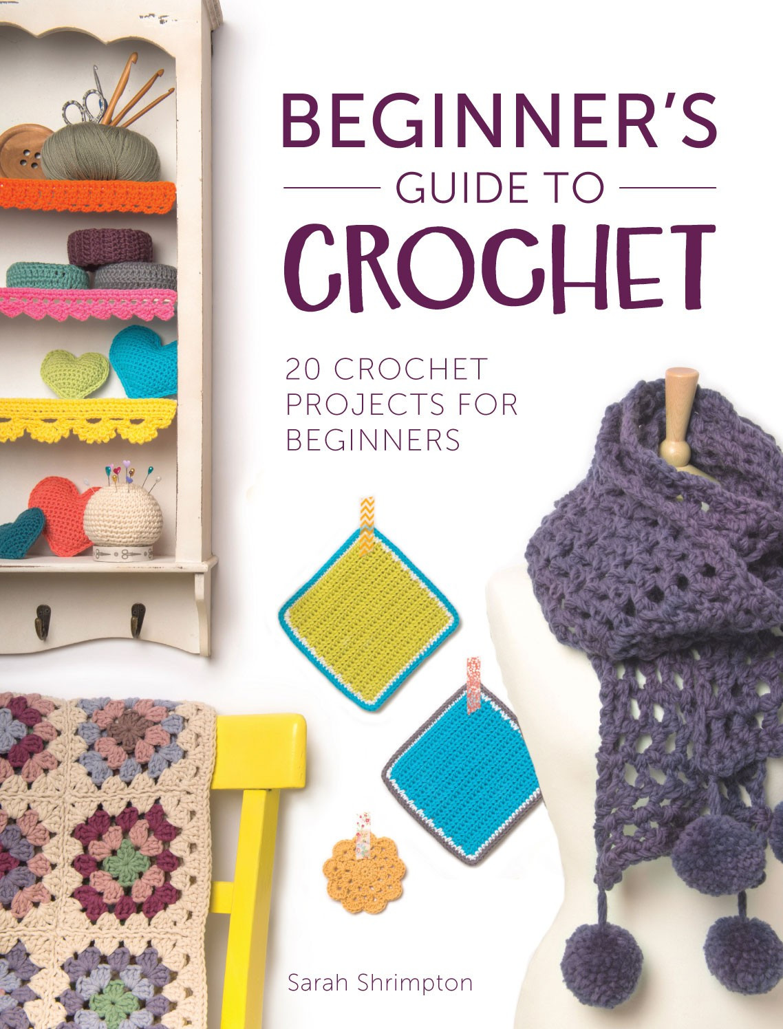Crochet Books for Beginners Beautiful Beginner S Guide to Crochet Books Crochet Of Unique 40 Pictures Crochet Books for Beginners