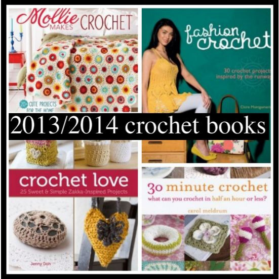 Crochet Books for Beginners Inspirational 10 Up Ing 2013 2014 Crochet Books I'm Looking forward to Of Unique 40 Pictures Crochet Books for Beginners