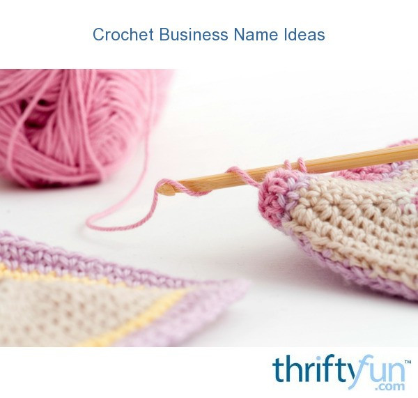 Crochet Business Names Awesome Crochet Business Name Ideas Of Lovely 47 Pics Crochet Business Names