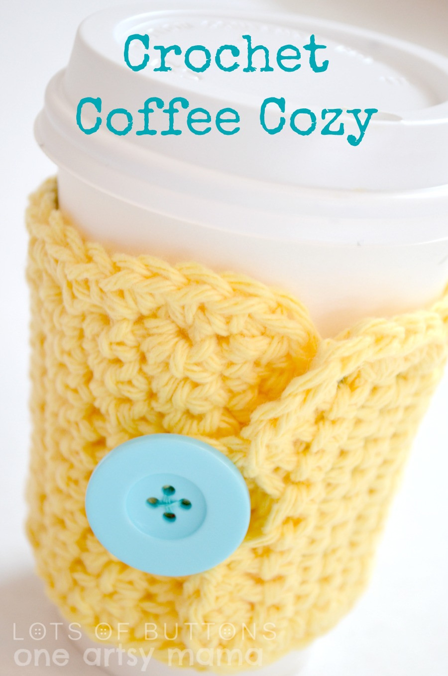 Crochet Coffee Cup Cozy Lovely Crochet Coffee Cozy Amy Latta Creations Of Crochet Coffee Cup Cozy Luxury Pdf Crochet Pattern Coffee Mug Cozy with button by