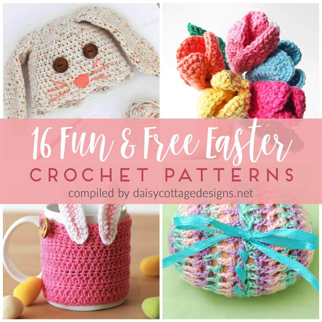 16 Free Crochet Patterns for Easter Daisy Cottage Designs