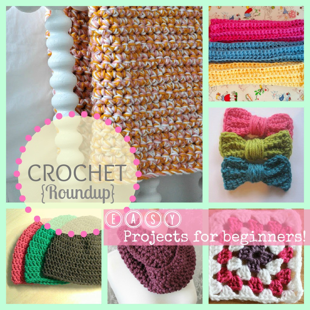 Crochet for Beginners Beautiful Sew Chatty Crochet Roundup Great Projects for Beginners Of Perfect 48 Ideas Crochet for Beginners