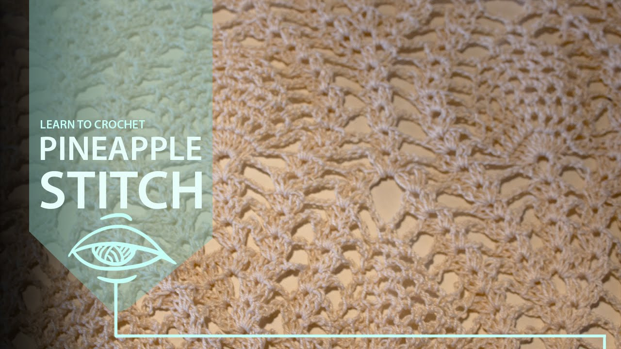 Crochet Pineapple Stitch Lovely How to Crochet the Pineapple Stitch Of Wonderful 42 Models Crochet Pineapple Stitch