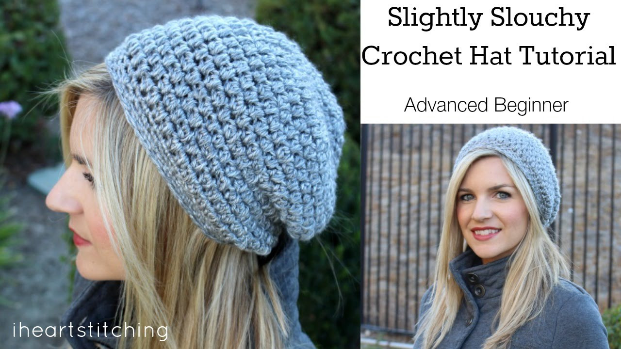 [Video Tutorial] Make Your Own Slightly Slouchy Crochet