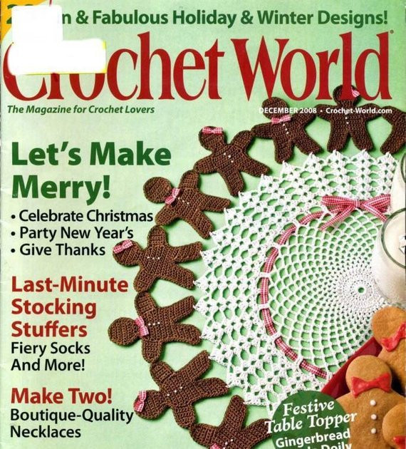 Crochet World Magazines Luxury Back issue Crochet World Magazine December 2008 Crochet Of Gorgeous 44 Pictures Crochet World Magazines