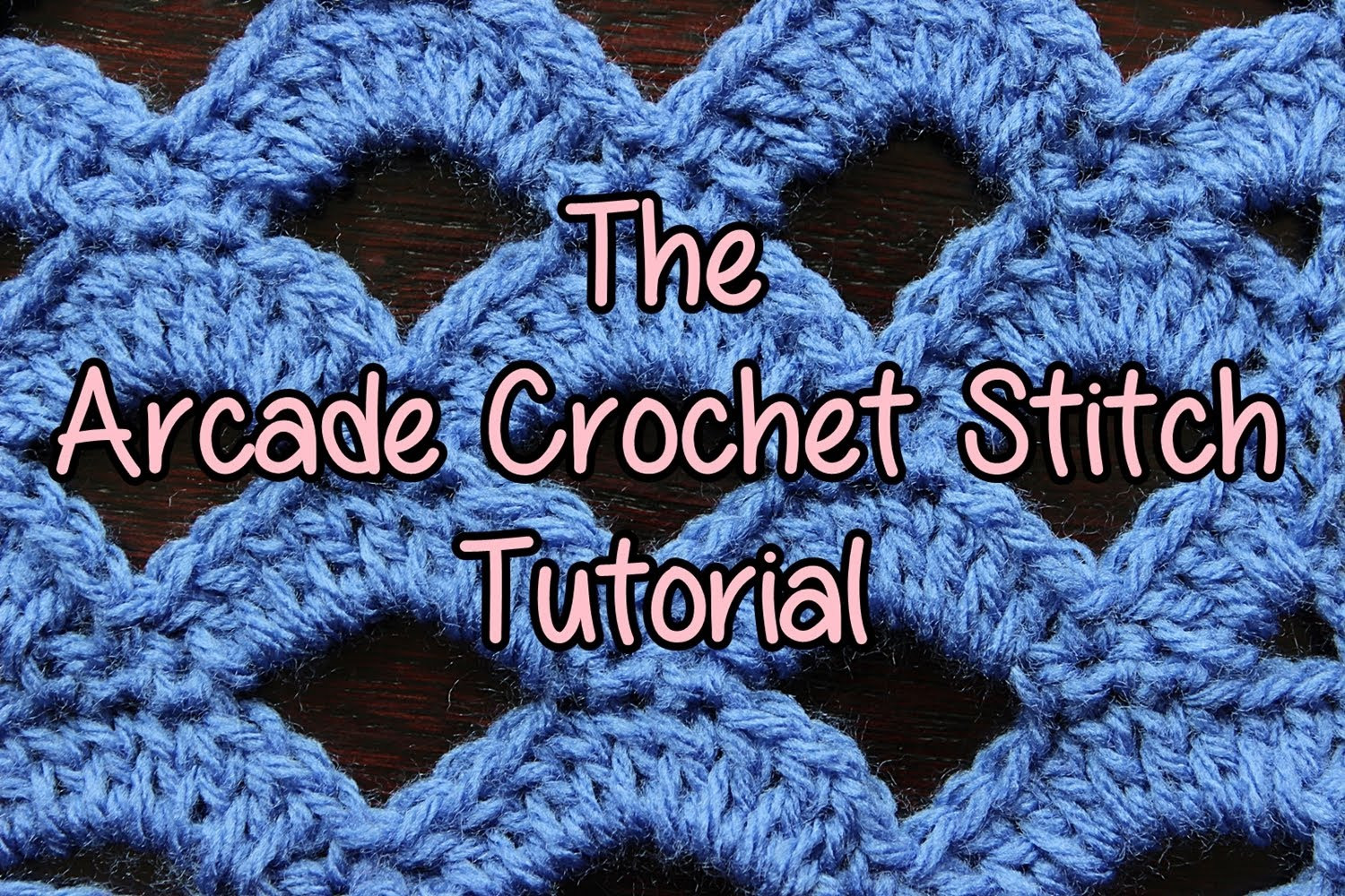 Different Crochet Stitches Beautiful [video Tutorial] Learn A New Crochet Stitch Arcade Stitch Of Amazing 46 Images Different Crochet Stitches