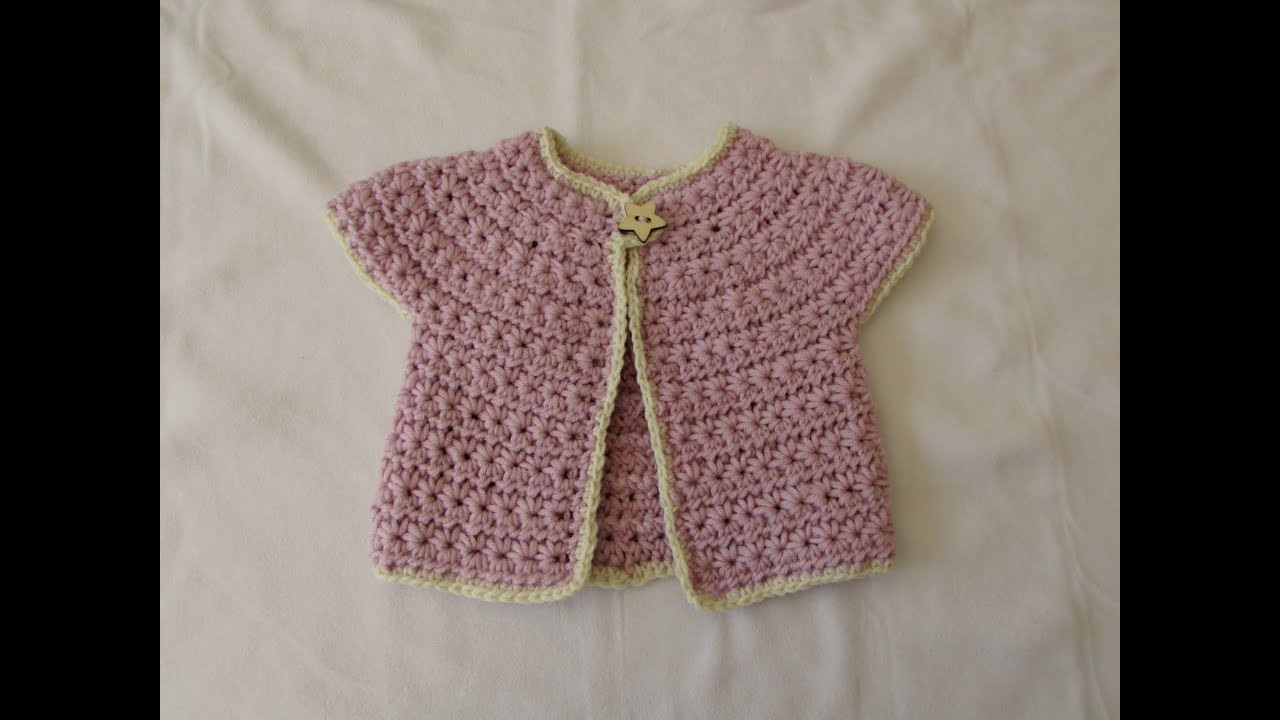 How to crochet a chunky star stitch baby cardigan swe