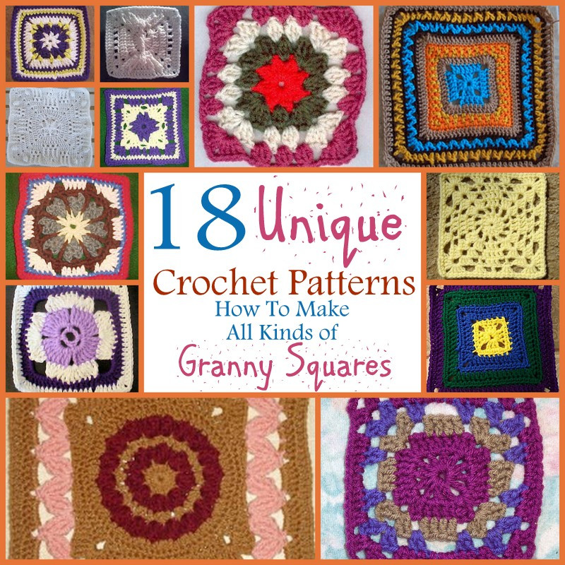 18 Unique Crochet Patterns How To Make All Kinds of
