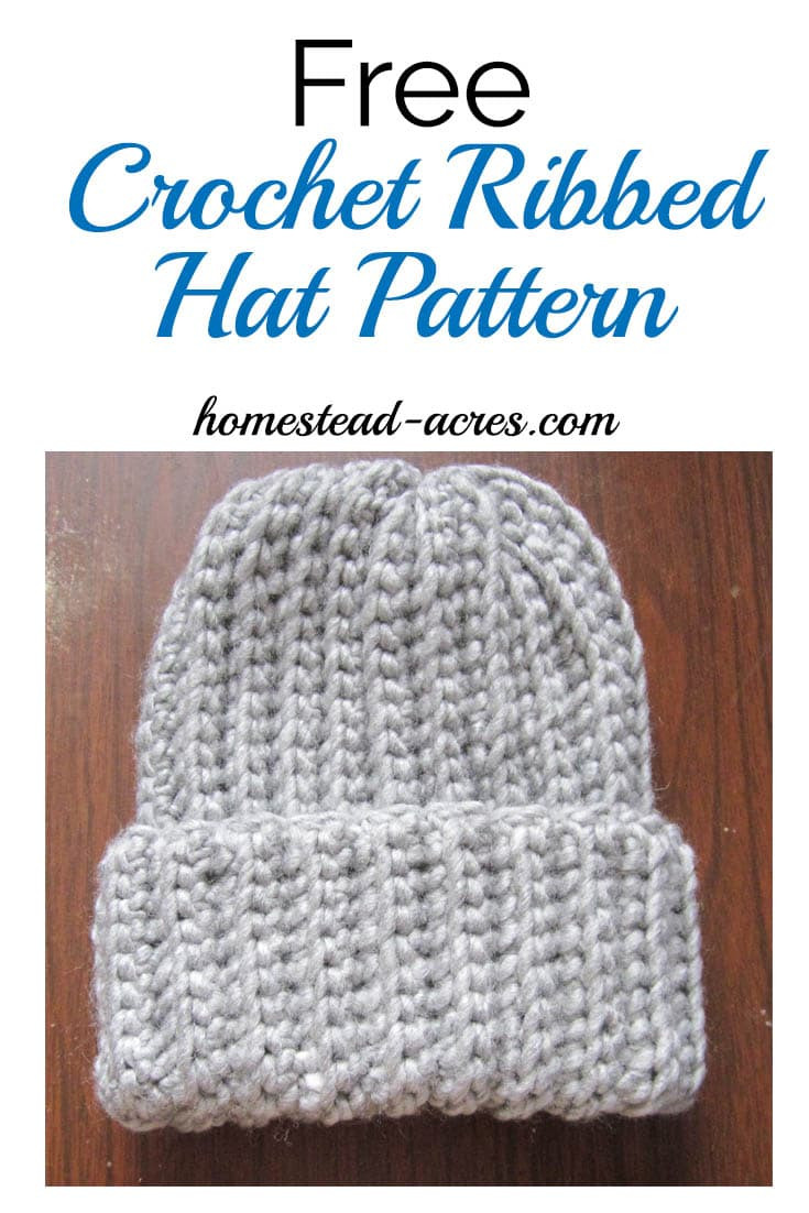 Crochet Ribbed Hat Pattern Homestead Acres