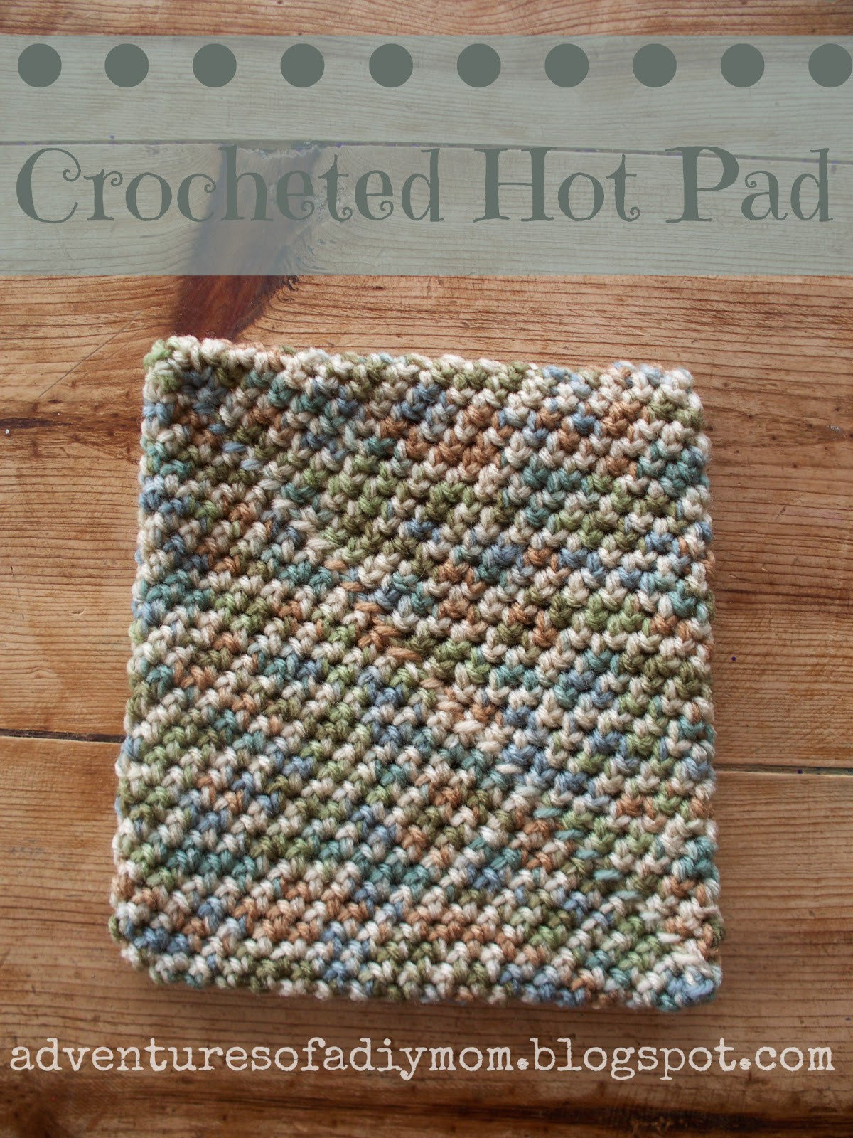 How to Crochet a Hotpad Super easy version Adventures