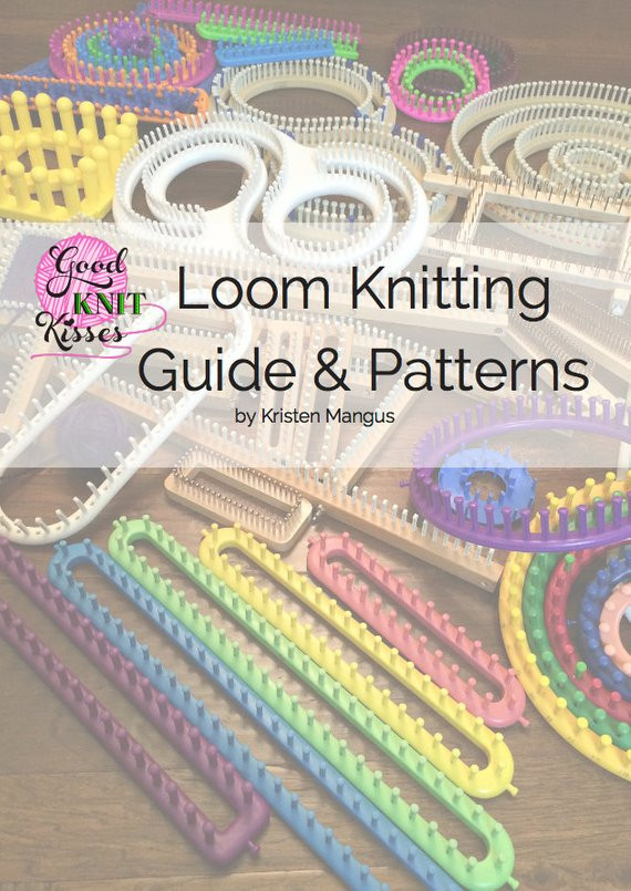Elegant Loom Knitting Guide & Patterns 2nd Edition Loom Knitting for Beginners Of Brilliant 40 Ideas Loom Knitting for Beginners