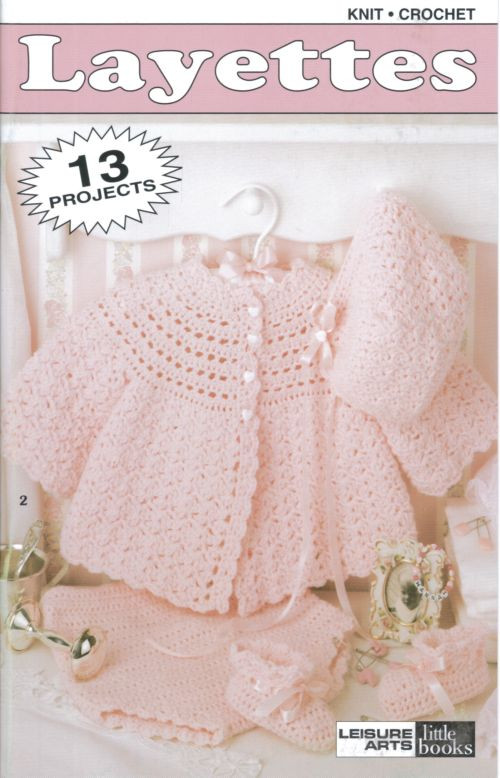Free Crochet Baby Layette Patterns Awesome Layettes Baby Knit & Crochet Pattern Book A5 Of Great 50 Pictures Free Crochet Baby Layette Patterns