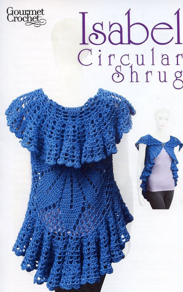 Free Crochet Circle Vest or Shrug Pattern Awesome isabel Circular Shrug Gourmet Crochet Pattern New 30 Of Gorgeous 42 Pictures Free Crochet Circle Vest or Shrug Pattern