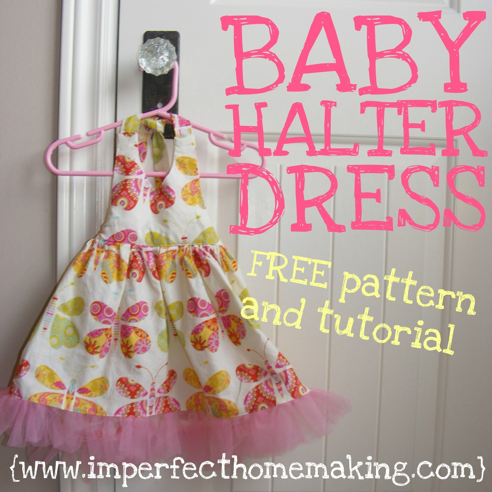 Fresh Baby Halter Dress Free Pattern and Tutorial Baby Dress Patterns Of Perfect 47 Models Baby Dress Patterns