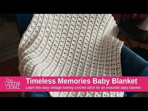 Fresh Crochet Timeless Memories Baby Blanket Tutorial the Crochet Crowd Baby Blanket Of Brilliant 40 Photos Crochet Crowd Baby Blanket